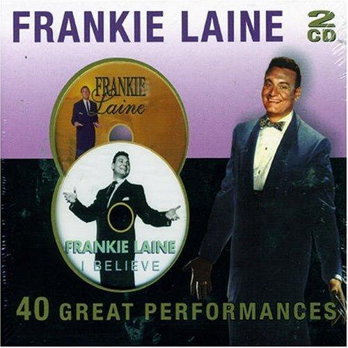 Frankie Laine - 40 Great Performances By Frankie Laine - Zortam Music