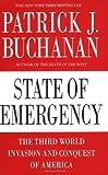 State of Emergency, Patrick J. Buchanan, 0312374364