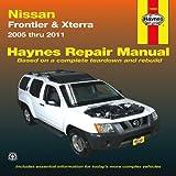 Nissan Frontier & Xterra: 2005 thru 2011 (Haynes Repair Manual)