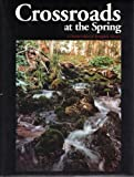 Crossroads at the Spring, Shanna Boyle and Julie March, 1578640156