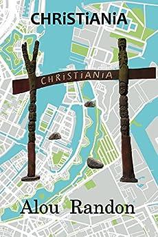 Christiania by [Randon, Alou]