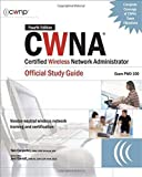 img - for CWNA Certified Wireless Network Administrator Official Study Guide (Exam PW0-100), Fourth Edition (Certification Press) by Tom Carpenter (2007-08-17) book / textbook / text book