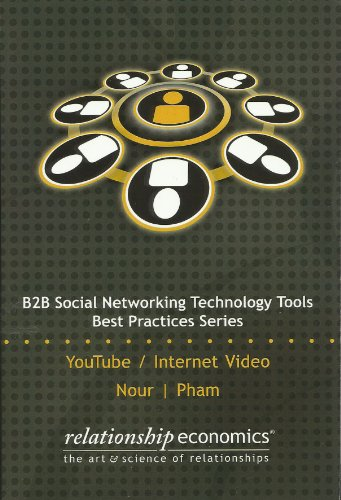 B2B Social Networking Technology Tools (Best Practices Series)
