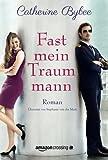 Fast mein Traummann (Not Quite Serie, Band 5)