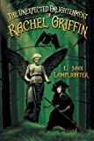 The Unexpected Enlightenment of Rachel Griffin, L. Jagi Lamplighter, 1937051870