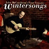 : John McCutcheon's Four Seasons: Wintersongs