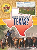 What's Great about Texas?, Amanda Lanser, 1467745340