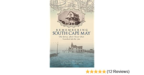 Amazon Remembering South Cape May The Jersey Shore Town That