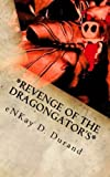 img - for Revenge of the Dragongator's: The Dragongator Series (Volume 1) book / textbook / text book