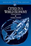 img - for Cities in a World Economy (Sociology for a New Century Series) by Saskia Sassen (2006-04-11) book / textbook / text book