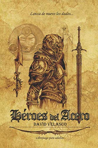Héroes del Acero: Librojuego (Saga de Neithel) Tapa blanda – 27 nov 2014 David Velasco 1505201713 Fantasy - General Fiction / Fantasy / General