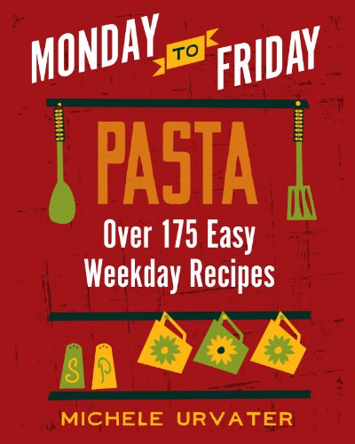 Monday-to-Friday Pasta (Monday-To-Friday Series) ()