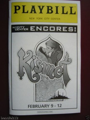 Brand New Playbill from Kismet at Encores City Center starring, Brian Stokes Mitchell and Marin Mazzie Danny Gurwin Marcy Harriell