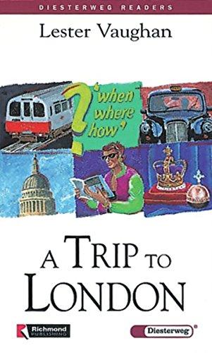Diesterweg Readers: A Trip to London
