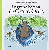 """Afficher """"Le grand bateau de Grand Ours"""""""