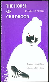 The House of Childhood (European Women Writers)