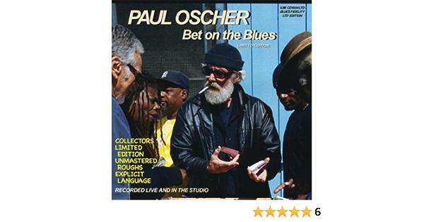 paul oscher bet on the blues