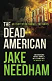 The Dead American (The Inspector Tay Novels) (Volume 3)