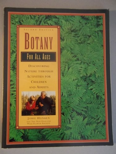 Botany for All Ages: Discovering Nature Through Activities for Children and Adults