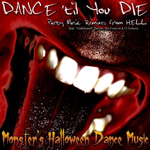 Halloween Theme Party Music (Dance 'til You Die - Party Music Remixes from Hell Feat.
