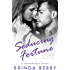 Seducing Fortune (A Serendipity Novel Book 3)
