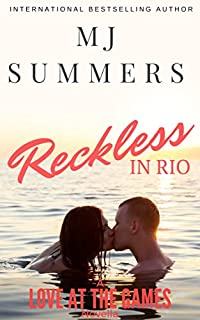 Reckless In Rio: A Love At The Games Novella by MJ Summers ebook deal