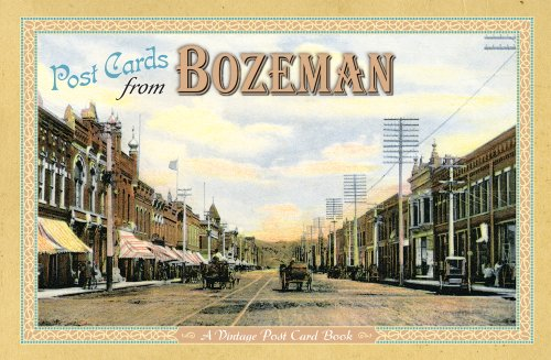 Post Cards From Bozeman: A Vintage Post Card - Bozeman Mt Stores In