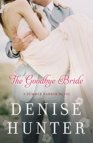 The Goodbye Bride (A Summer Harbor Novel) cover