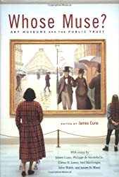 Whose Muse?: Art Museums and the Public Trust