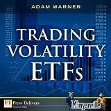 Trading Volatility ETFs: Trading Volatility (Minyanville Media)