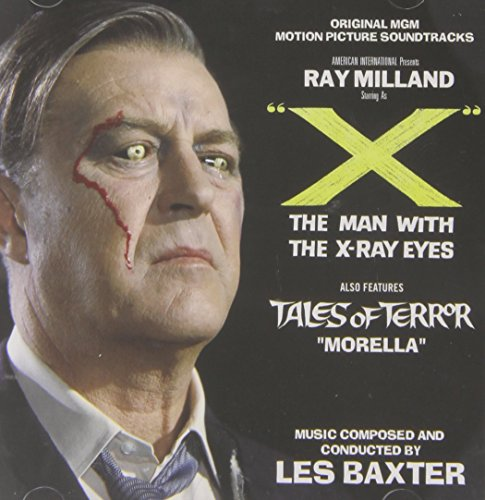 X the man with the X-ray Eyes / Tales of Terror: Morella [Soundtrack]