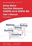 img - for Gross Motor Function Measure (GMFM-66 and GMFM-88) User's Manual by Dianne J. Russell (2013-12-16) book / textbook / text book