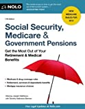 img - for Social Security, Medicare & Government Pensions: Get the Most Out of Your Retirement & Medical Benefits 17th edition by Matthews Attorney, Joseph, Matthews Berman, Dorothy (2012) Paperback book / textbook / text book