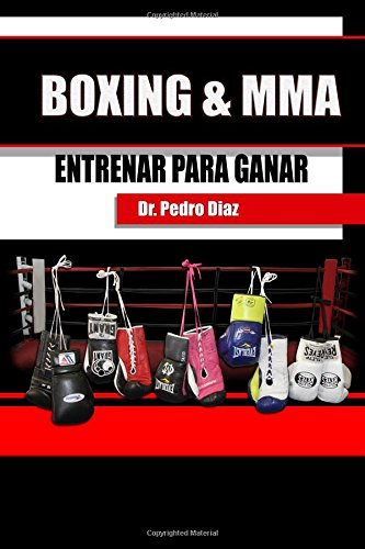 Descargar Libro Boxing & Mma. Entrenar Para Ganar. Dr Pedro L Diaz