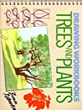 Trees and Plants, Bruce Robertson, 0891342281