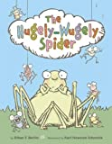 #1: The Hugely-Wugely Spider (Junior Library Guild Selection)
