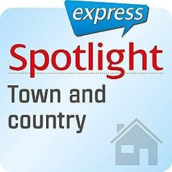 Spotlight express - Mein Alltag: Wortschatz-Training Englisch - Stadt und Land