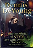 Dennis DeYoung and the Music of STYX Live with Symphony Orchestra featuring 70 musicians