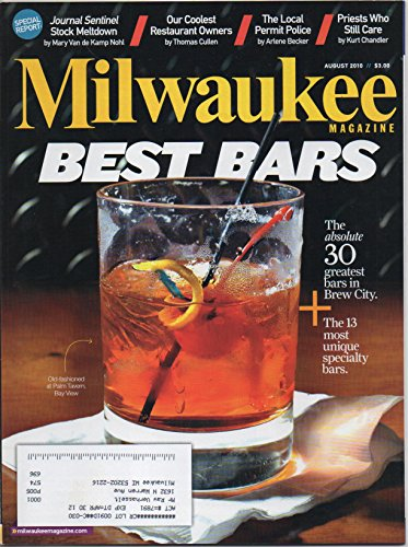Milwaukee Magazine, vol. 35, no. 8 (August 2010) (Best Bars (Palm Tavern etc.), Journal Sentinel Stock Meltdown, Scott Johnson & Leslie Montemurro of Fuel Café, Chanel le Meaux & Ava - Chanel Stock