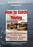 HOW TO CATCH TAUTOG