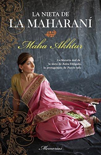 Descargar Libro La Nieta De La Maharaní Maha Akhtar
