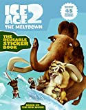 Ice Age 2 the Reusable Sticker Book with Sticker (Ice Age 2: the Meltdown) (2006-03-06)