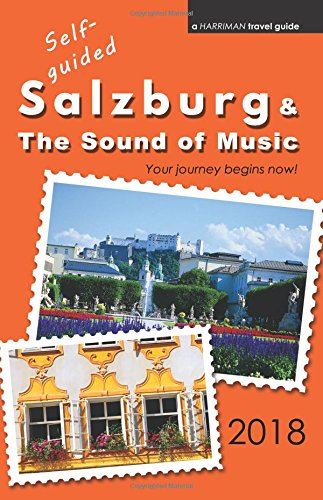 Self-guided Salzburg & The Sound of Music - 2018 ebook
