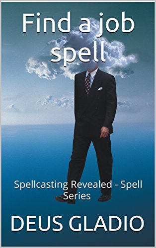 Find a job spell: Spellcasting Revealed - Spell Series