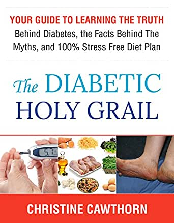 Amazon Diabetes The Diabetic Holy Grail Your Guide To