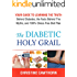 DIABETES: The Diabetic Holy Grail: Your Guide to Learning the Truth Behind Diabetes, the Facts Behind the Myths and 100% Stress Free Diet Plan (Diabetes,blood ... Diet,smart blood sugar,sugar detox)