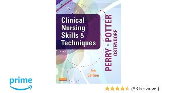 Clinical Nursing Skills And Techniques 8th Edition 8601419614332 Medicine Health Science Books Amazon