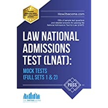 Law National Admissions Test (LNAT): Mock Tests (Quick Revision Series) Full Mock Exams 1 & 2 (LNAT Revision Series)