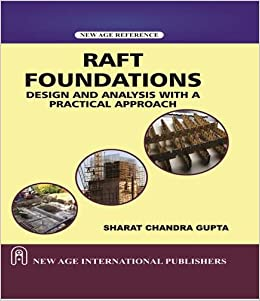 Buy Raft Foundation Design and Analysis with a Practical Approach