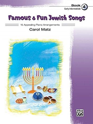Famous & Fun Jewish Songs, Bk 4: 15 Appealing Piano Arrangements ebook